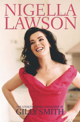 Nigella Lawson - Gilly Smith