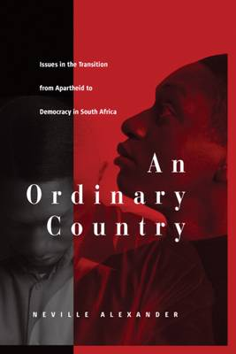 An Ordinary Country - Neville Alexander