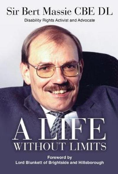 A Life Without Limits - Bert Massie