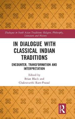In Dialogue with Classical Indian Traditions - Brian Black