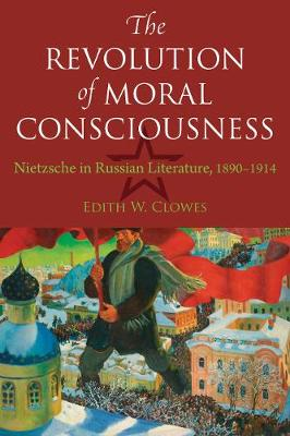 The Revolution of Moral Consciousness - Edith W Clowes