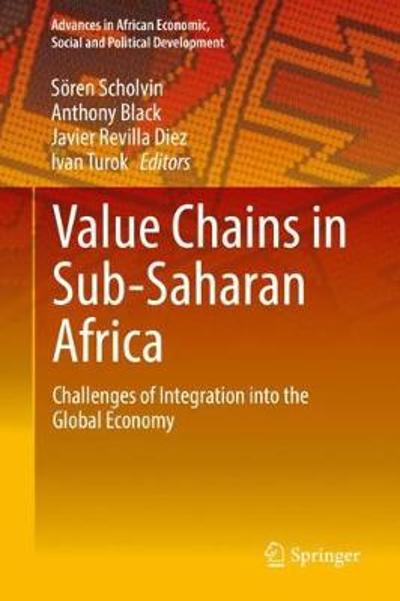 Value Chains in Sub-Saharan Africa - Soeren Scholvin