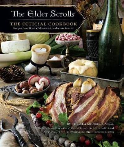 The Elder Scrolls: The Official Cookbook - Chelsea Monroe-Cassel