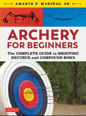 Archery for Beginners - Amante P. Marinas