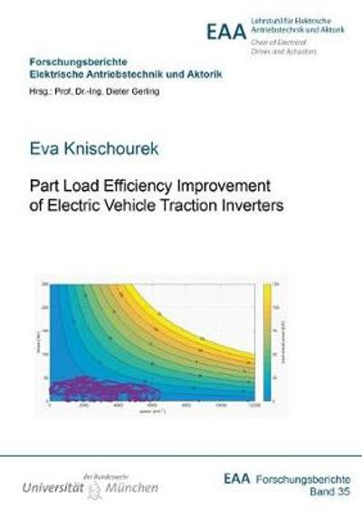 Part Load Efficiency Improvement of Electric Vehicle Traction Inverters - Eva Knischourek