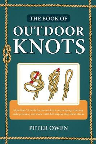 The Book of Outdoor Knots - Peter Owen