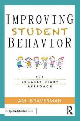 Improving Student Behavior - Ami Braverman