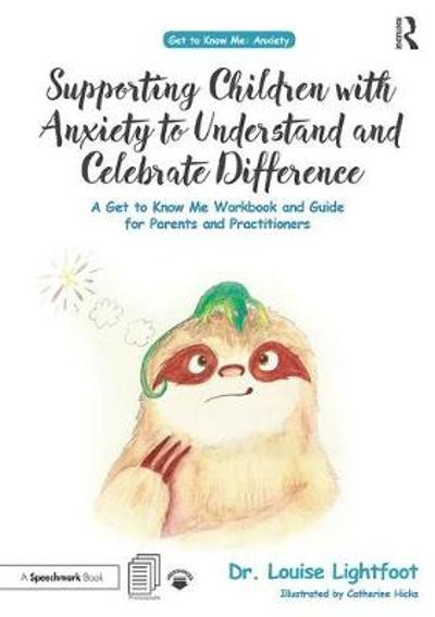 Supporting Children with Anxiety to Understand and Celebrate Difference - Louise Lightfoot