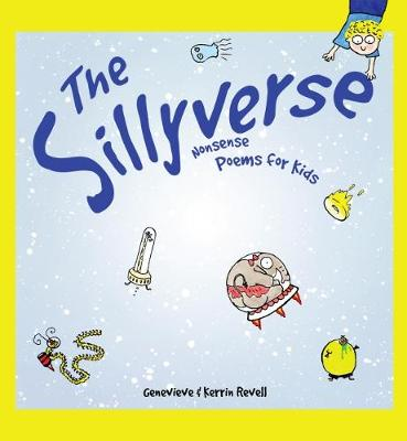 The Sillyverse - Genevieve and Kerrin Revell