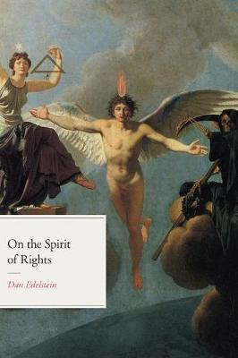 On the Spirit of Rights - Dan Edelstein