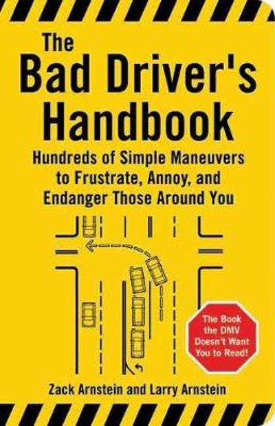 Bad Driver's Handbook - Larry Arnstein