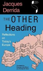 The Other Heading - Jacques Derrida Pascale-Anne Brault Michael Naas