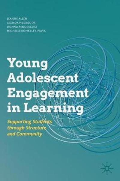 Young Adolescent Engagement in Learning - Jeanne Allen