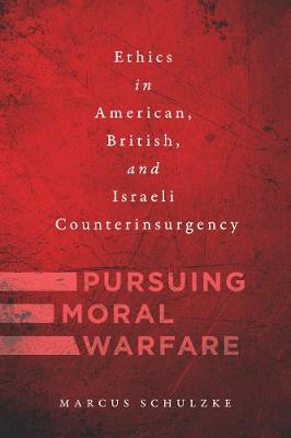 Pursuing Moral Warfare - Marcus Schulzke