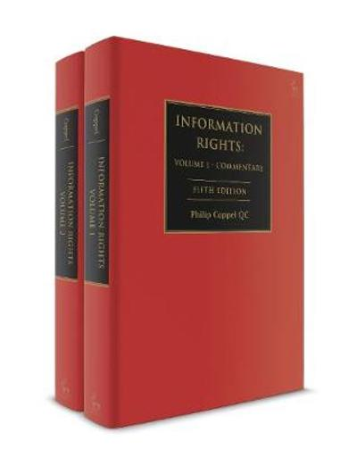 Information Rights: 2 Volume Set - Philip Coppel QC