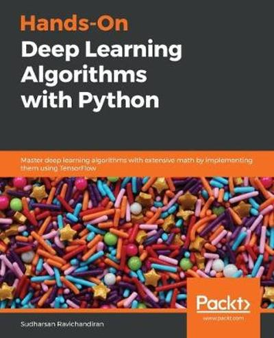 Hands-On Deep Learning Algorithms with Python - Sudharsan Ravichandiran