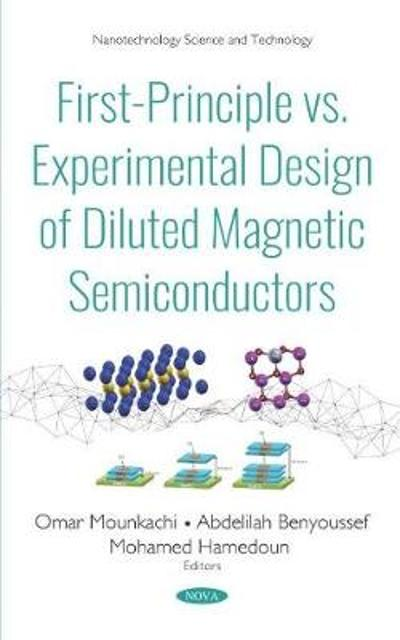 First-Principle vs. Experimental Design of Diluted Magnetic Semiconductors - Mohamed Hamedoun
