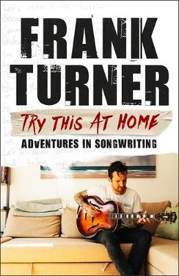 Try This At Home - Frank Turner