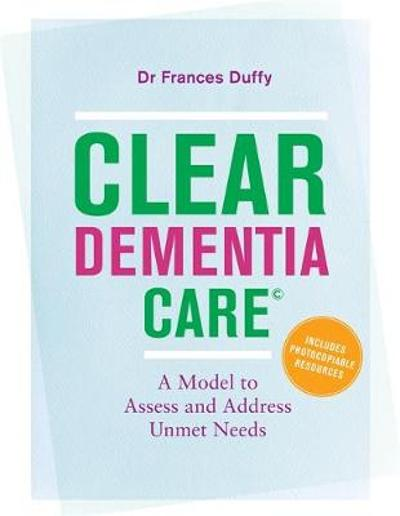 CLEAR Dementia Care (c) - Frances Duffy