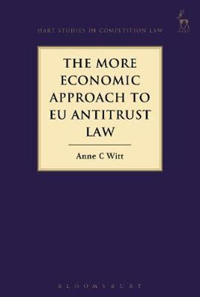 The More Economic Approach to EU Antitrust Law -