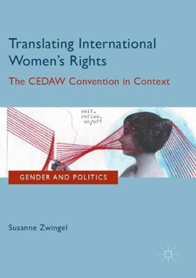 Translating International Women's Rights - Susanne Zwingel