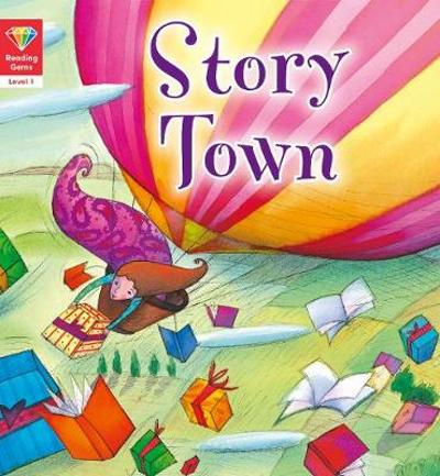 Reading Gems: Story Town (Level 1) - QED Publishing