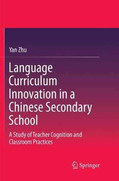 Language Curriculum Innovation in a Chinese Secondary School - Yan Zhu