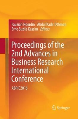 Proceedings of the 2nd Advances in Business Research International Conference - Fauziah Noordin