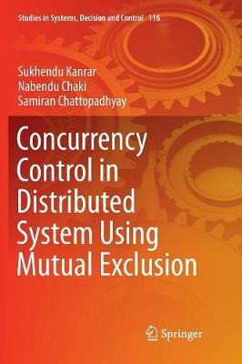 Concurrency Control in Distributed System Using Mutual Exclusion - Sukhendu Kanrar