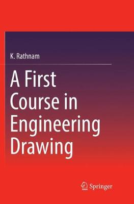 A First Course in Engineering Drawing - K. Rathnam