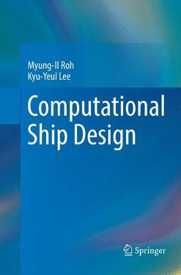 Computational Ship Design - Myung-Il Roh