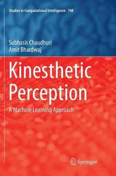 Kinesthetic Perception - Subhasis Chaudhuri