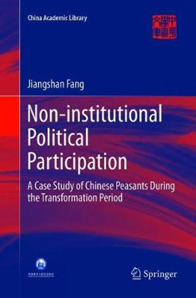 Non-institutional Political Participation - Jiangshan Fang