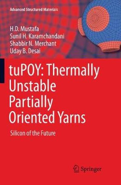 tuPOY: Thermally Unstable Partially Oriented Yarns - H.D. Mustafa