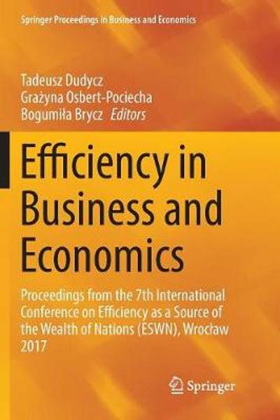 Efficiency in Business and Economics - Tadeusz Dudycz