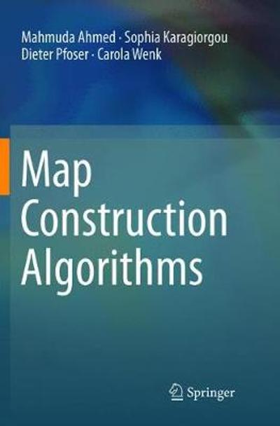 Map Construction Algorithms - Mahmuda Ahmed