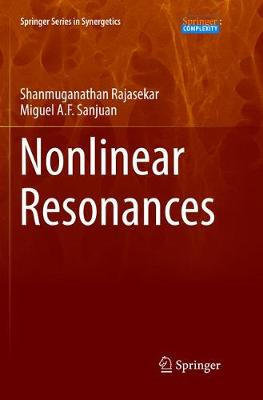 Nonlinear Resonances - Shanmuganathan Rajasekar