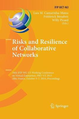 Risks and Resilience of Collaborative Networks - Luis M. Camarinha-Matos