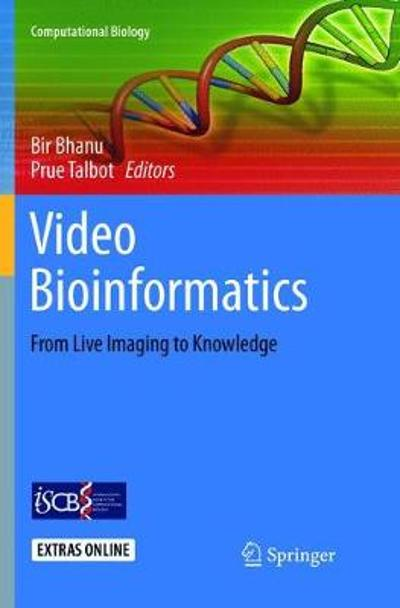 Video Bioinformatics - Bir Bhanu