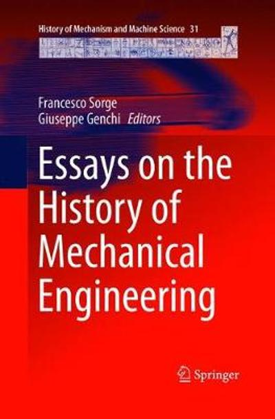 Essays on the History of Mechanical Engineering - Francesco Sorge