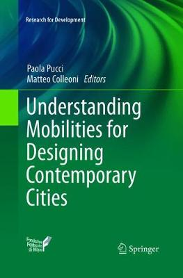 Understanding Mobilities for Designing Contemporary Cities - Paola Pucci