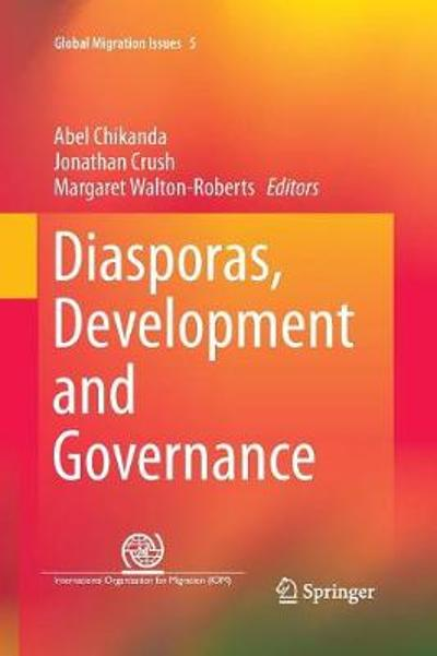 Diasporas, Development and Governance - Abel Chikanda