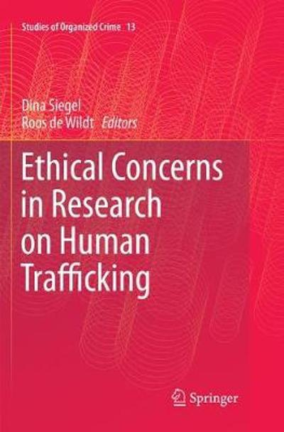 Ethical Concerns in Research on Human Trafficking - Dina Siegel