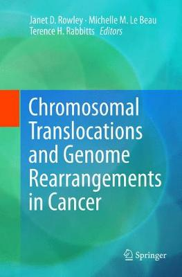 Chromosomal Translocations and Genome Rearrangements in Cancer - Janet D. Rowley