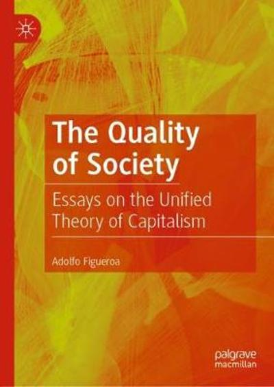 The Quality of Society - Adolfo Figueroa