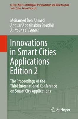 Innovations in Smart Cities Applications Edition 2 - Mohamed Ben Ahmed