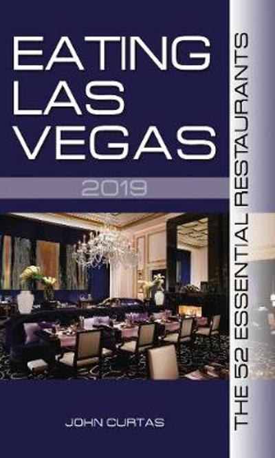 Eating Las Vegas 2019 - John Curtas