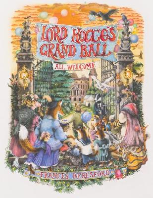 Lord Hogge's Grand Ball - Frances Beresford
