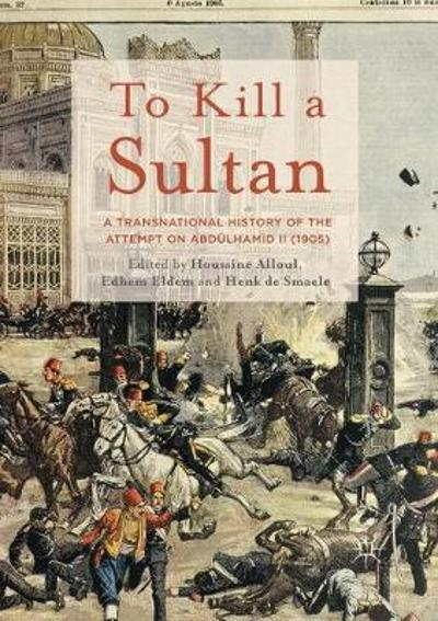 To Kill a Sultan - Houssine Alloul