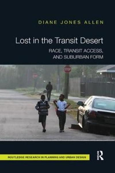 Lost in the Transit Desert - Diane Jones Allen